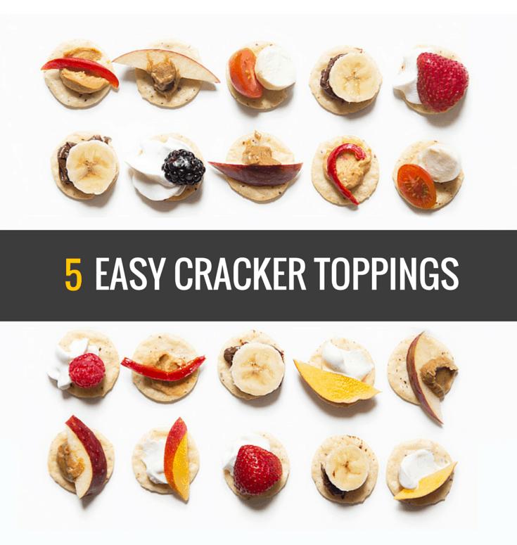 5 Easy Cracker Toppings