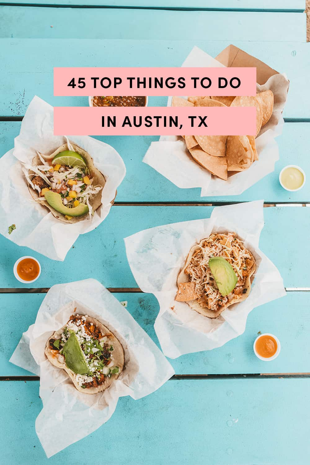 45 Things To Do In Austin