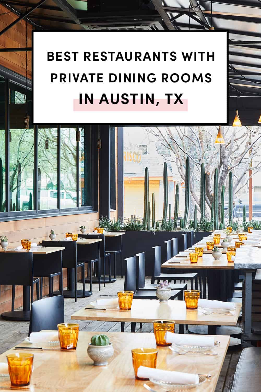 Best Restaurants with private dining rooms in Austin, TX