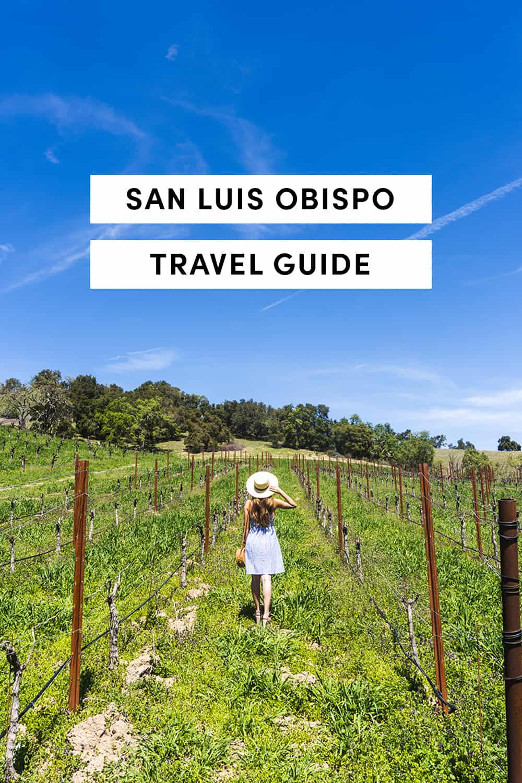 San Luis Obispo California Travel Guide