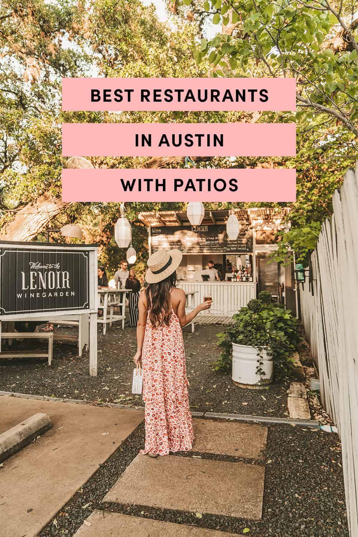 Best Restaurants In Austin With Patios